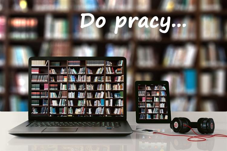 W pierwszym tle laptop z książkami. Napis: Do pracy.
