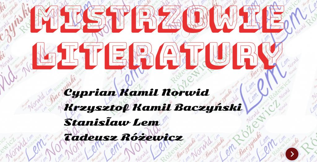 Zdjęcie przedstawia biało-czerwony napis Mistrzowie literatury